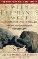 Go to record When elephants weep : the emotional lives of animals