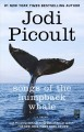 Go to record Songs of the humpback whale : a novel in five voices