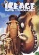 Go to record Ice age. Dawn of the dinosaurs [videorecording]