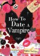 Go to record How to date a vampire