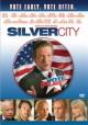 Go to record Silver city [videorecording (DVD)]
