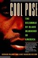 Go to record Cool pose : the dilemmas of black manhood in America