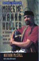 Go to record Makes me wanna holler : a young Black man in America
