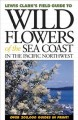 Go to record Lewis Clark's Field guide to wild flowers of the sea coast...
