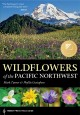 Go to record Wildflowers of the Pacific Northwest
