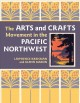 Go to record The arts and crafts movement in the Pacific Northwest