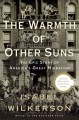 Go to record The warmth of other suns : the epic story of America's gre...