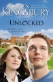 Go to record Unlocked : a love story