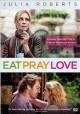 Go to record Eat pray love [videorecording]