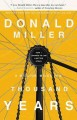 Go to record A million miles in a thousand years : how I learned to liv...