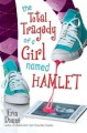 Go to record The total tragedy of a girl named Hamlet