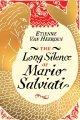Go to record The long silence of Mario Salviati : a novel