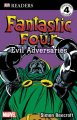 Go to record Fantastic Four : evil adversaries