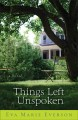 Go to record Things left unspoken : a novel