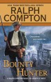 Go to record Bounty hunter : a Ralph Compton novel