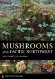Go to record Mushrooms of the Pacific Northwest