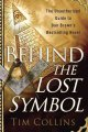 Go to record Behind The lost symbol : the unauthorized guide to Dan Bro...