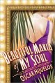 Go to record Beautiful María of my soul, or, The true story of María Ga...