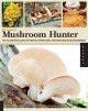 Go to record The complete mushroom hunter : an illustrated guide to fin...