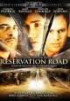 Go to record Reservation Road [videorecording]