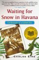 Go to record Waiting for snow in Havana : confessions of a Cuban boy